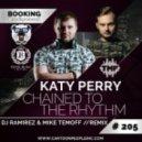 Katy Perry  - Chained To The Rhythm  (DJ Ramirez & Mike Temoff Remix)