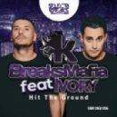 Ivory, BreaksMafia - Hit The Ground  (Original Mix)