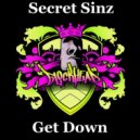 Secret Sinz - Get Down (Original Mix)