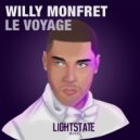 Willy Monfret - Came Here For (Original Mix)