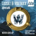 Lissat & Voltaxx - Never Give Up (Savin, Pushkarev Remix)