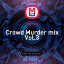 Rimas - Crowd Murder mix Vol.3
