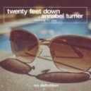 Twenty Feet Down Feat. Annabel Turner - Talking to You (Deep Club Mix)