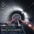 Exodous & Dark Flick - Backward (Dark Flick Remix)
