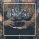 $anta - Imagine (Original Mix)