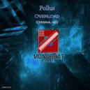 Pollus - Overload (Original Mix)
