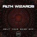 Filth Wizards - Digital Chomp (Original Mix)