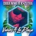 Obba Niwe & K+Zutra & Joluma - Vamos A La Playa (Joluma Remix)
