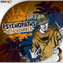 Psychopaths - Ravers