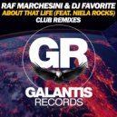 Raf Marchesini & DJ Favorite & Niela Rocks - About That Life