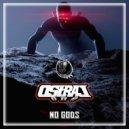 AstralOnE - No  Gods (Original Mix)