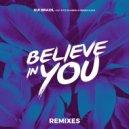 Gui Brazil  &  Pitte Goiabeira  &  Débora Ulhoa  - Believe In You (feat. Pitte Goiabeira & Débora Ulhoa)