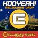HOOYEAH! - Melbourne Drop