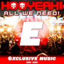 HOOYEAH!  - All We Need