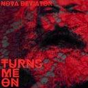 Nova deViator - Turns Me On (Electro Instrumental Edit)