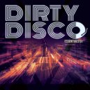 Dirty Disco - I Feel Dirty (Space City Remix)