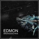 EDMON - Breaksside #008
