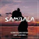 DJ DimixeR feat. Max Vertigo - Sambala