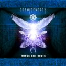 Cosmic Energy - Wings and Roots (Original Mix)