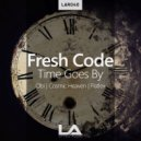 Fresh Code - Time Goes By (Cosmic Heaven Remix)
