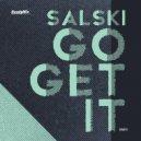 Salski - Go Get It (Indio Slow Disco Remix)