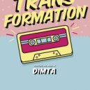 Dimta - Transformation #19 (Compiled and Mixed by Dimta)