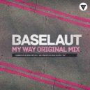 Baselaut - My Way
