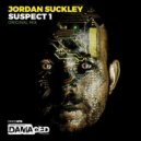 Jordan Suckley - Suspect 1 (Original Mix)