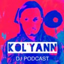 Kol'yann - DJ PODCAST 116