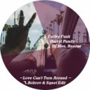 Farley Funk Darryl Pandy, DJ Mes, Rescue - Love Can't Turn Around (F.Bobrov & Sqeet Edit)