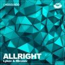 Lykov & Mironov - Allright (Original Mix)