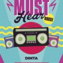 Dimta - Must Hear House August vol.2 (Compiled and Mixed by Dimta)