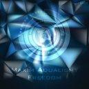 Maxim Aqualight - Freedom