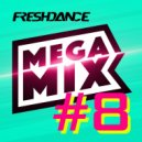 project Freshdance - #MEGAMIX [8]