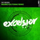 Sky Riders - Missing You (Tomac Extended Remix)