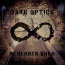 Dark Optics - This Desert Life (Original mix)