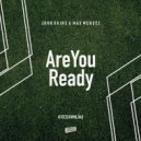 John Okins & Max Mendez - Are You Ready (Original Mix)