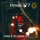 Hmeli777 - Deep & Nu Disco #.8
