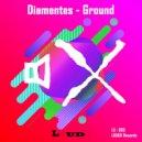 Diamentes - Ground (Original Mix)