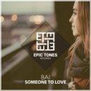 Bai - Someone To Love (Original Mix)