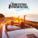 Kinestetika feat. Syntheticsax  - Vanilla Sky (Original Mix)