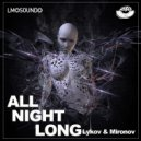 Lykov & Mironov - All Night Long (Original Mix)