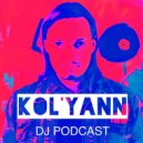 Kol'yann - DJ PODCAST 117
