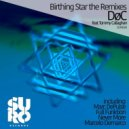 Døc feat. Tommy Callaghan  - Birthing Star (Marc Depulse Remix)