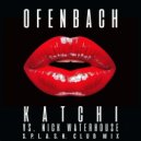 Ofenbach vs. Nick Waterhouse - Katchi (S.P.L.A.S.H. club mix)