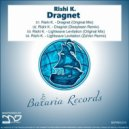 Rishi K. - Dragnet (Original Mix)