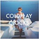 Coldplay - Clocks (Break Buddy Remix)