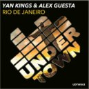 Yan Kings & Alex Guesta - Rio De Janeiro (Alex Guesta & Yan Kings Tribal Mix)
