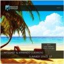 Armando Guerrero & Niceshot - Summer Space (Vitaly Shturm Remix)