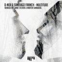 Santiago Franch, D-Nox - Multitude (Jamie Stevens Remix)